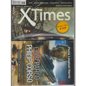 """X Times - mensile n. 107 Settembre 2017 + Libro """"Così parlò Philip Corso"""""""