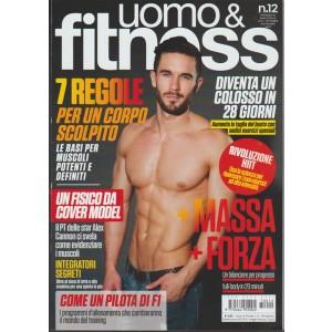 Uomo & Fitness - bimestrale n. 12 Ottobre 2017 un fisico da Cover model