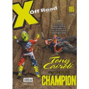X Off Road - mensile n. 105 Ottobre 2017 Tony Cairoli 9 Times world Champion