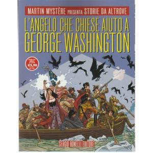 Martin Mystere presenta STORIE DA ALTROVE n.20 - Annuale n.20 Ottobre 2017