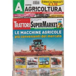 A Come Agricoltura - mensile n. 43 Luglio 2017 + Trattori SuperMarket n. 24/2017