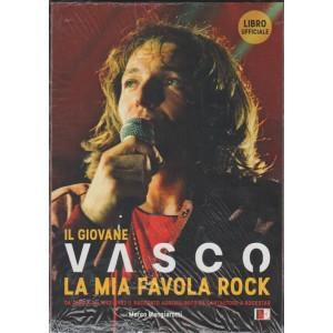 Il giovane Vasco. La mia favola rock. di Vasco Rossi e Marco Mangiarotti