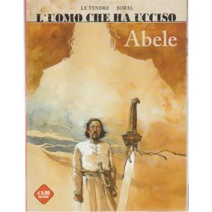 L'uomo che ha Ucciso:Abele & ...Ucciso:Francesco Ferdinando Granduca d'Austria