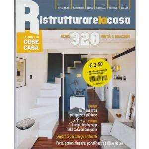 Guide Cose di Casa quadrimestrale n. 44 Settembre 2017 - Ristrutturare la Casa