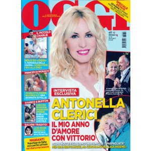 Oggi - settimanale n. 30 - 20 Luglio 2017 - Antonella Clerici con Vittorio