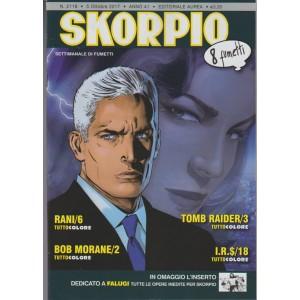 Skorpio - settimanale di fumetti n. 2118 - 5 Ottobre 2017 -Editoriale Aurea