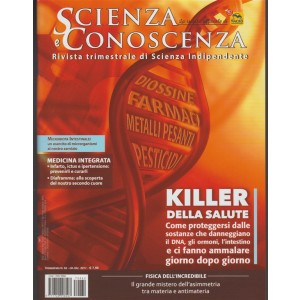 Scienza e Conoscenza - trimestrale n. 62 Ottobre 2017 - Medicina integrata