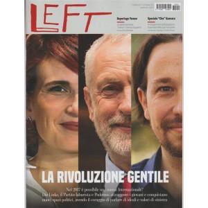 Left - Settimanale n. 40 - 7 Ottobre 2017 La rivoluzione gentile