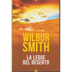 La Legge del Deserto di Wilbur Smith - by OGGI Settimanale