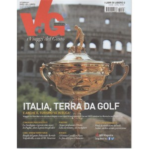 i Viaggi del Gusto - mensile n. 72 Ottobre 2017 - Italia, terra da Golf