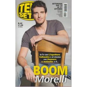 Telesette - settimanale pocket n. 42 - 15 settembre 2017 Boom Morelli