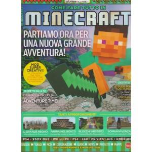 Come fare tutto in Minecraft - Bimestrale n. 13 Ottobre 2017