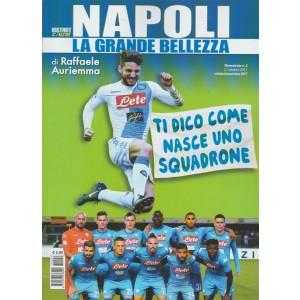Istant Calcio - bimestrale n.2 Ottobre 2017 - Napoli La Grande Bellezza