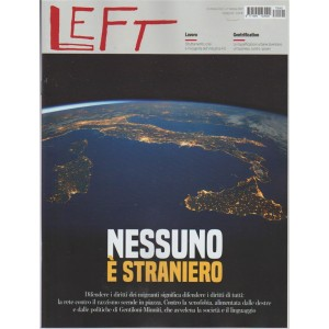 Left - settimanale n. 42 - 21 Ottobre 2017 - Nessuno è straniero