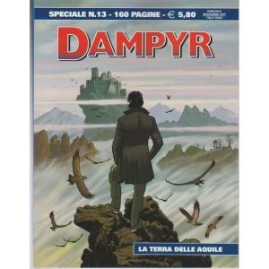Dampyr Speciale - Annuale n. 13 Novembre 2017 - La Terra delle Aquile
