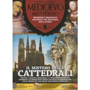 Medioevo Misterioso - bimestrale n. 13 Novembre 2017 Il mistero delle Cattedrali