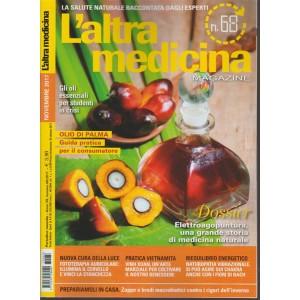 L'altra Medicina Magazine - mensile n. 68 Novembre 2017 - Olio di Palma