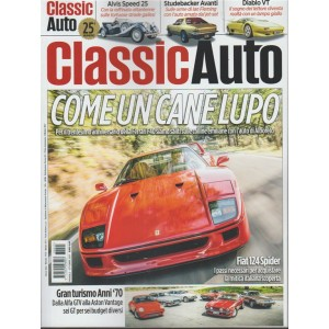 Classic Auto - mensile n. 25 Ottobre 2017 - Ferrari F40