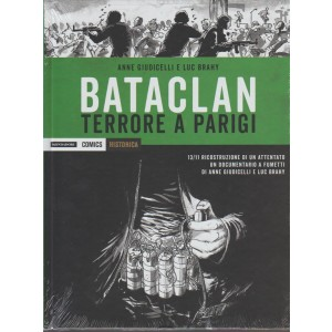 Historica Special - Bataclan: Terrore a Parigi - Mondadori Comics