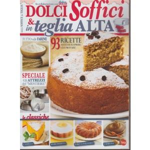 "Specale Di Dolce in Dolce""Dolci Soffici & in teglia alta""- bimestrale n.62 /2017"