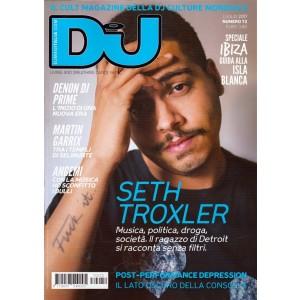 Dj Magazine - mensile n. 72 Luglio 2017 - Seth Troxler - ragazzo di Detroit