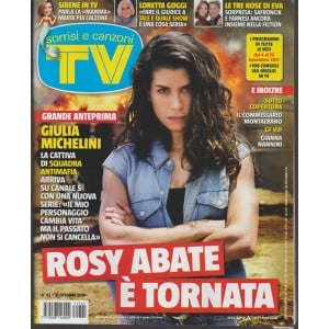 Sorrisi e Canzoni Tv - settimanale n.45 - 31 Ottobre 2017 - Rosy Abate è tornata
