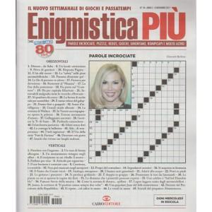 Enigmistica Più - settimanale n. 44 - 8 Novembre 2017