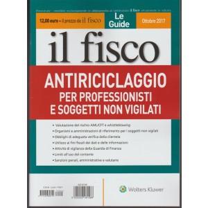 Le Guide Il Fisco - Bimestrale n.4 Ottobre 2017 - Antiriciclaggio