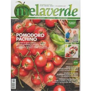MelaVerde Magazine - mensile n. 6 Agosto 2017 i consigli di Hidding e Raspelli