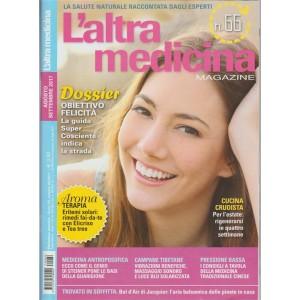 L'altra Medicina Magazine - mensile n. 66 Agosto 2017  - Obiettivo Felicità