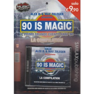 "Alex B.& Max Zuleger presentano: CD - 90 IS Magic ""La compilation"""