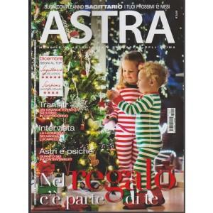 Astra - mensile n. 12 Dicembre 2017 - Buon compleanno Sagittario