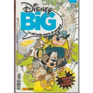 Disney Big - mensile n. 112 Luglio 2017 Le più belle storie di sempre!