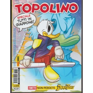 Topolino Disney -settimanale n.3236- 29 Novembre 2017 Speciale:Tutti in Giappone