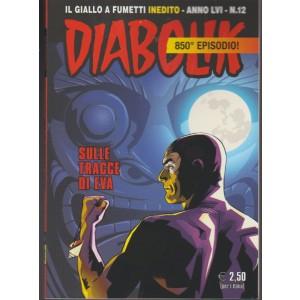"""Diabolik: il giallo a fumetti """"inedito"""" mensile n. 12 anno LVI Dicembre 2017"""