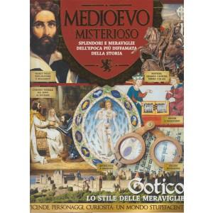 Medioevo Misterioso - Ristampa Agosto 2017 - Gotico lo stile delle meraviglie