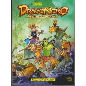 Dragonero Adventures - mensile n. 2 Dicembre 2017 Nella tana dei Goblin