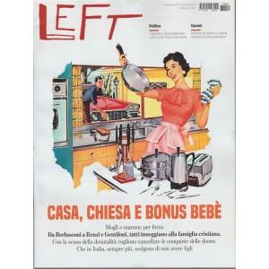 LEFT - settimanale n. 49 - 9 Dicembre 2017 - Casa, chiesa e Bonus bebè