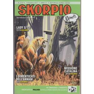 Skorpio - settimanale di fumetti n. 2127 - 7 Dicembre 2017 - 10 Fumetti