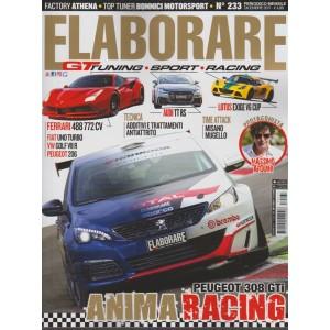 Elaborare - mensile n. 233 Dicembre 2017 GT Tuning - Sport - Racing