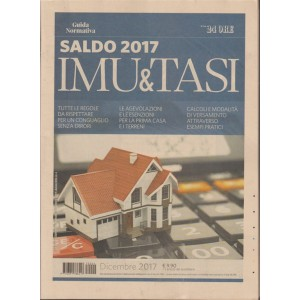 Saldo 2017 Imu & Tasi - Guida Normativa by il Sole 24 Ore - Dicembre 2017