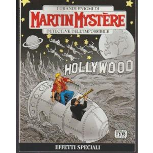 Martin Mystere - bimestrale n. 354 Dicembre 2017 - Effetti Speciali