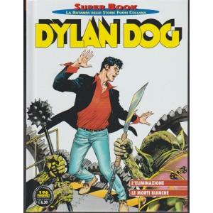 Dylan Dog Super Book -Quadrim.n.73 Dicembre 2017 L'eliminazione/Le morti bianche