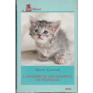 L'amore in un giorno di pioggia di Gwen Cooper by Cats Stories di Oggi settimanale