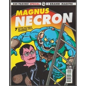I Grandi Maestri Special vol.11 - Necron n.7 di Magnus