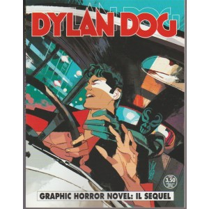 Dylan Dog - mensile n. 376 Gennaio 2018 Graphic Horror Novel: Il sequel