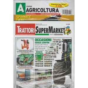 A Come Agricoltura - mensile n.49 Gennaio 2018 + Trattori Super Market n.30/2017