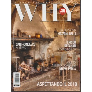 Why Marche - bimestrale n. 38 Dicembre 2018 - il Magazine made in Marche
