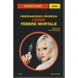 Leone - Febbre mortale di Pierfrancesco Prosperi - Segretissimo Extra n.6