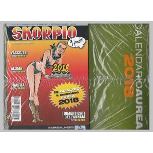 Skorpio - settimanale di fumetti n. 2131 - 4 gennaio 2018 + Calendario Aurea 2018